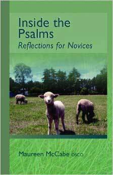 Inside the Psalms: Reflections for Novices