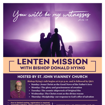 Lenten Mission with Bishop Hying from St. John Vianney, Janesville