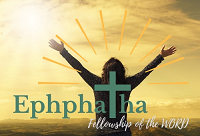 Ephphatha Fellowship with FORMED