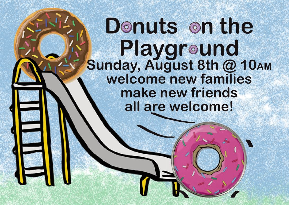 Donuts on the playground: Sunday, August 8th at 10AM