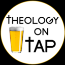 February Theology on Tap Meeting Tomorrow