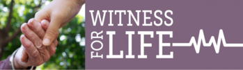 4th Annual Witness For Life Conference
