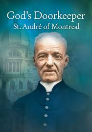 MASS FOR THE FEAST OF SAINT BROTHER ANDRE BESSETTE