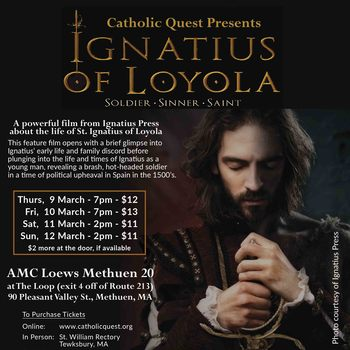 Don't Miss Ignatius of Loyola Movie This Weekend!!