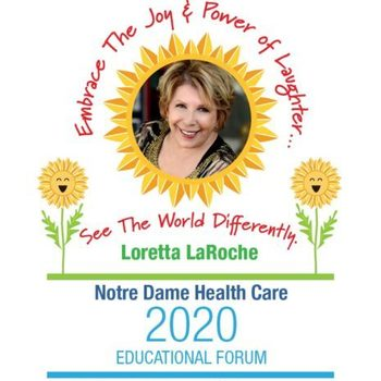 Notre Dame Healthcare to Kick Off Loretta LaRoche Event with Online Auction