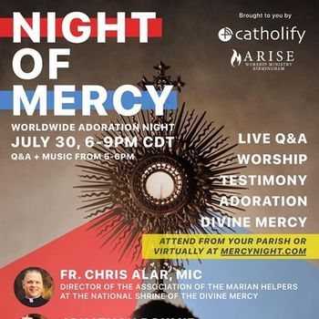 Join Free Night of Mercy Virtual Worldwide Adoration Night July 30