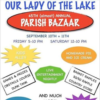 Our Lady of the Lake Bazaar Sept. 10-11