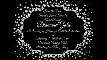 Sacred Heart School Third Annual Diamond Gala