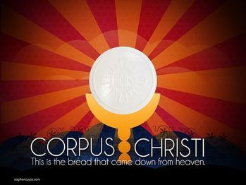 Most Holy Body and Blood of Christ (Corpus Christi)