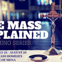The Mass Explained Preaching Series