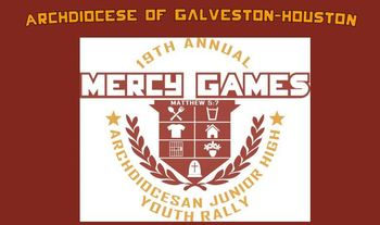 19th Annual Mercy Games (Archdiocese Junior High) Youth Rally