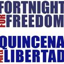 The Fortnight For Freedom - La Quincena por la Libertad