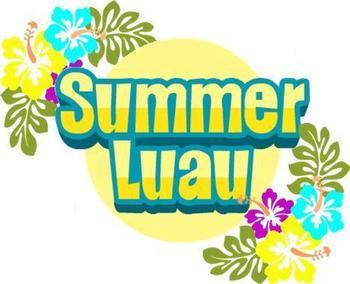 Get Your Tickets Now for the Summer Luau