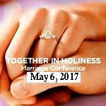 3nd Annual Together in Holiness Marriage Conference