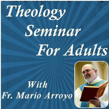 NO Class - Theology Seminar for Adults with Fr. Mario