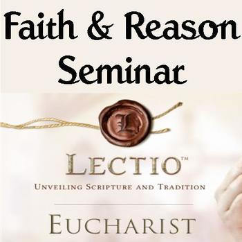 NO CLASS - Faith & Reason Seminar