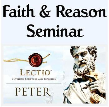 Tuesday Faith & Reason Seminar