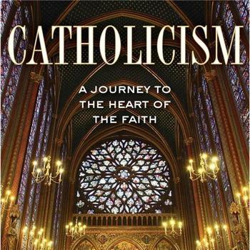 The CATHOLICISM Series - Limited Time Online