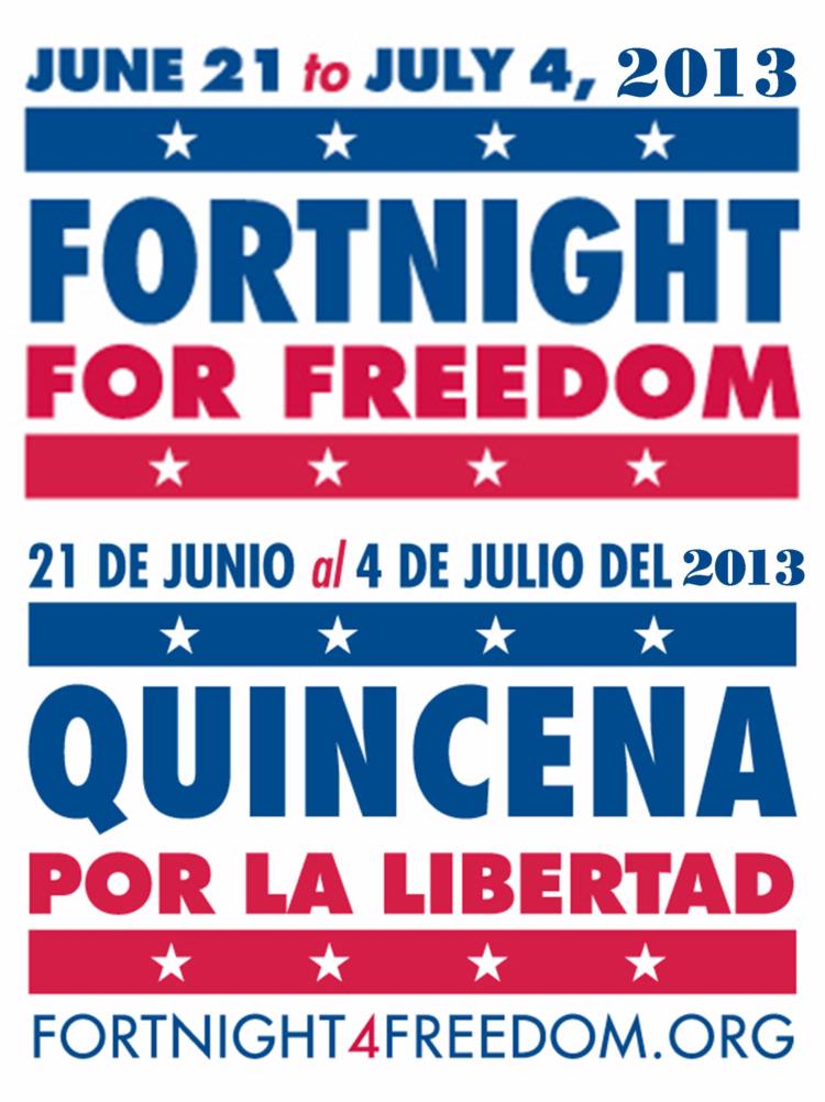 The Fortnight For Freedom 2014 (English / Español)