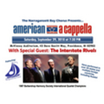 "Narragansett Bay Chorus presents American A Cappella, featuring ""The Interstate Rivals"""