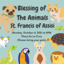 Blessing of The Animals, St. Francis of Assisi