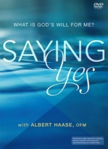 Saying Yes! What is God's Will for Me?