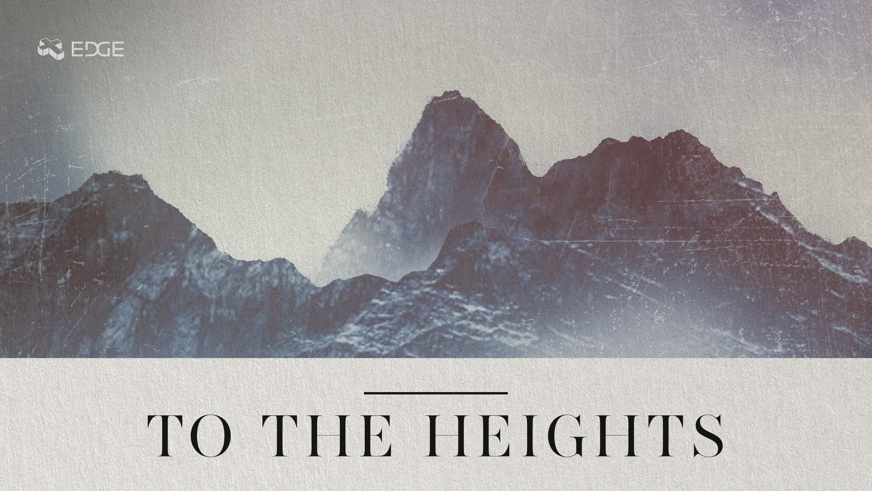 To the Heights!