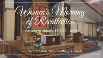 Women's Morning of Recollection