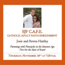 C.A.F.E. - Parenting with Principles in the Internet Age -Thurs., Nov. 14 - 7:30 p.m