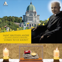 Relics of Saint Brother André - Jan. 11 & 12, 2020