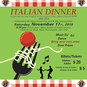 Italian Dinner- Knights of Columbus, West Island Sat. Nov 17, 6:30 p.m