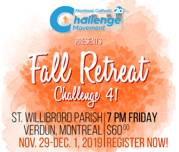 Challenge 41 - Retreat for Young Adults - Nov. 29 to Dec. 1