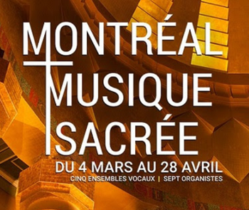 MONTREAL SACRED MUSIC CONCERTS SERIES AT ST. JOSEPH'S ORATORY