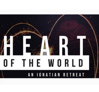 Heart of the World: A Young Adult Retreat ✢ April 27-28, 2019