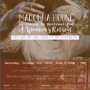 Madonna House is coming to Montreal for a Women's Retreat -Oct 5, 2019