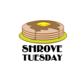 Shrove Tuesday - Feb., 25