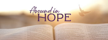 ABOUND IN HOPE: ADVENT VIRTUAL MISSION