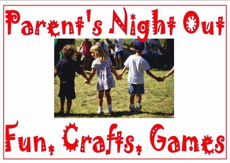 Parent's Night Out- February