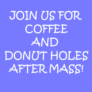 Coffee Fellowship after Mass