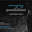 Matthew Kelly Virtual Event