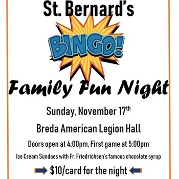 St Bernard Family Fun night @ Breda American Legion Hall - November 17