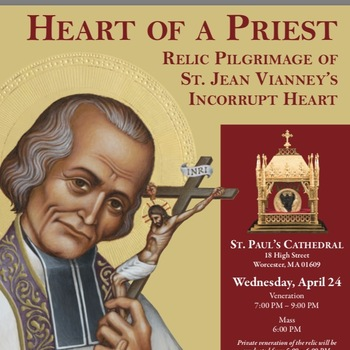 Relic Pilgrimage of St. Jean Vianney's Incorrupt Heart