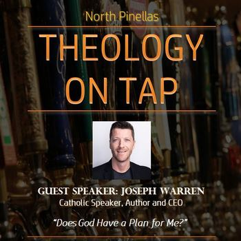 """Theology on Tap - """"Does God have a Plan for Me?"""" (Young Adults 18-39)"""
