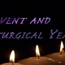 November 29: Advent, Liturgy and the Worship of God