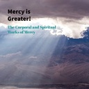 Fourth Sunday of Lent: Mercy is Greater than Sin