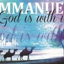 Fourth Sunday of Advent - Emmanuel, God is with us