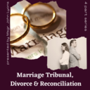 The Theology of Marriage, the Tribunal and Annulments