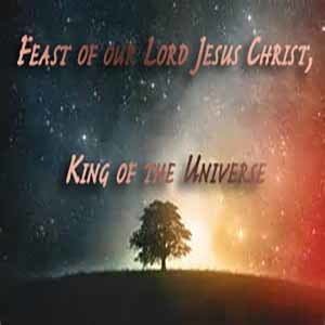 Feast of Our Lord Jesus Christ, King of the Universe