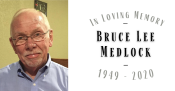 Obituary for Bruce Lee Medlock