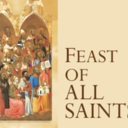 The Solemnity of All Saints - Holy Day of Obligation